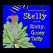 Stelly and the Sticky, Gooey Taffy