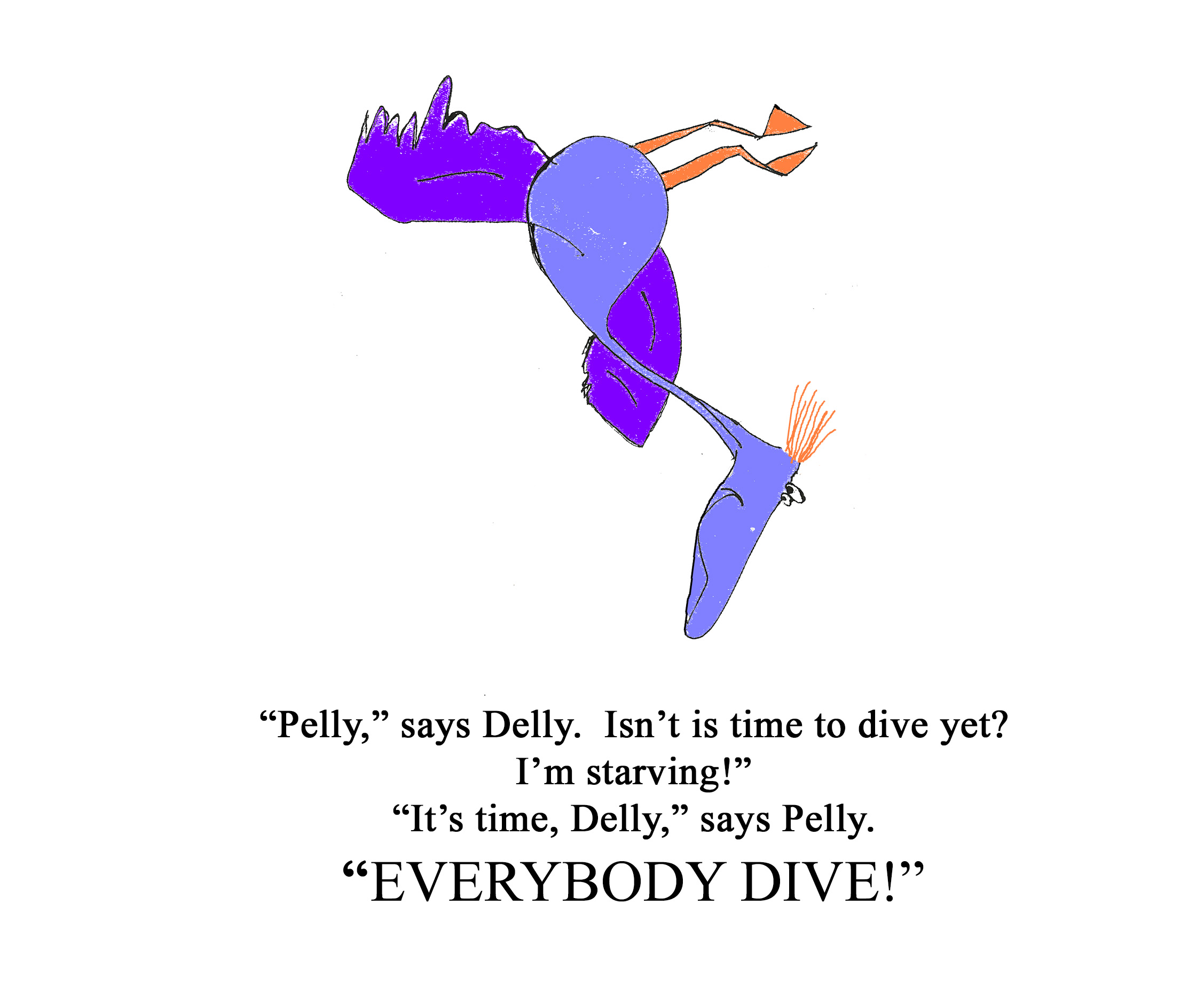 The Pelican Family Series-Delly Diving- #52 Meet The Pelicans